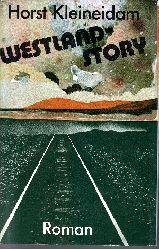 Kleineidam, Horst:  Westland-Story