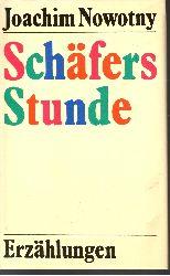 Nowotny, Joachim: Schäfers Stunde Erzählungen berechtigte Ausgabe für den Buchclub 65