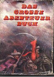 Hoffmann, Manfred und Walter Lewerenz: Das grosse Abenteuer-Buch