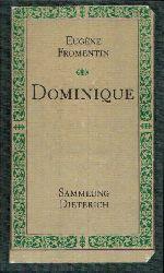 Fromentin, Eugéne: Dominique Sammlung Dieterich Band 352