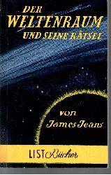 Jeans, James:  Der Weltenraum und seine Rätsel