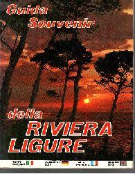 Rivier Vision-Loano (herausgegeben);  Guide Souvenir della Riviera Ligure