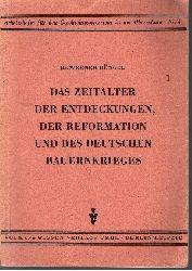 Büngel, Werner: Das Zeitalter der Entdeckungen, der Reformation und des deutschen Bauernkrieges Arbeitshefte für den Geschichtsunterricht in der Oberschule ; Nr. 4
