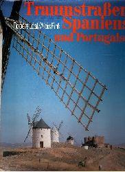 Löbl, Robert und Alois Fink: Traumstrassen Spaniens und Portugals 2., verbesserte Auflage
