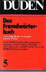 Müller, Wolfgang; Duden - Das Fremdwörterbuch Duden Band 5 - Das Standardwerk zur deutschen Sprache 4., neu bearbeitete zund erweiterte Auflage