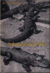 Gerlach, Richard: Salamandrische Welt - Amphibien und Reptilien