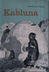 de Poncins, Gontran: Kabluna