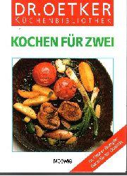 Autorengruppe: Kochen für Zwei - Dr.-Oetker-Küchenbibliothek