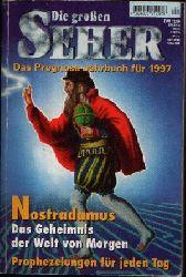 Griesbeck, Robert und a.: Die großen Seher Das Prognose-Jahrbuch für 1997