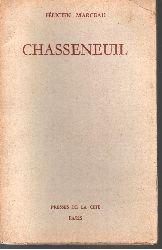 Félicien Marceau;  Chasseneuil