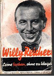 Reichert, Willy; Lerne lachen, ohne zu klagen