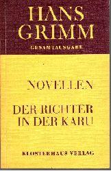 Grimm, Hans:  Der Richter in der Karu und andere Novellen Gesamtausgabe Band 7