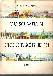 Andersson, Ingvar: Die Schweden und ihr Schweden Mit Zeichnungen, 105 Photos und einer Farbkarte