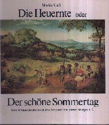 Kloß, Martin: Die Heuernte oder Der schöne Sommertag Eine Bildergeschichte nach dem Gemälde von Pieter Bruegel d. Ä. 4. Auflage