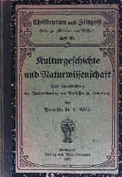 Weis, L.:  Kulturgeschichte und Naturwissenschaft - Eine Zurückweisung der Weltanschauung - Heft 3 Christentum und Zeitgeist - Hefte zu Glauben und Wissen