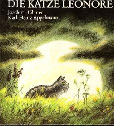 Rähmer, Joachim:  Die Katze Leonore Illustrationen von Karl-Heinz Appelmann