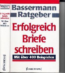 Kirst, Hans:  Bassermann-Ratgeber - Erfolgreich Briefe schreiben mit über 400 Beispielen