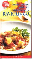 Micha, Birgit:  Nudeln - raffiniert gefüllt: Ravioli & Co.