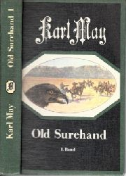 May, Karl; Old Surehand - Band 1, 2, 3 3 Bücher