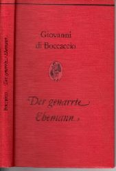 di Boccaccio, Giovanni:  Der genarrte Ehemann - 18 Geschichten aus dem Dekameron Reihe Die Bücherkiepe