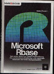 Prepeneit, Reinhard;  Microsoft Rbase - ohne DC-ROM Vom ersten Schritt zur fertigen Problemlösung. Eine systematische Einführung in die relationale Datenbank mit vielen Übungsbeispielen.