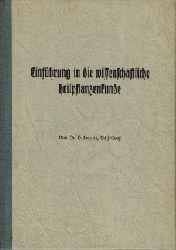 Dr. Harms H.: Einführung in die wissenschaftliche Heilpflanzenkunde Veröffentlichung aus der Zeitschrift