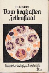 Dekker, Hermann; Vom sieghaften Zellenstaat 7. Auflage