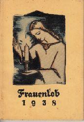 Mann, J.:  Frauenlob - Ein Jahrbuch für Frauen und Mädchen 35. Jahrgang
