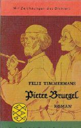 Timmermans, Felix und Peter Mertens:  Pieter Bruegel Fischer Bücherei ; 277 - Mit Zeichnungen des Dichters