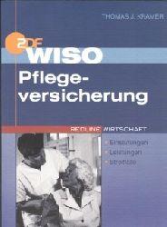 Kramer, Thomas J.: ZDF WISO: Pflegeversicherung - Einstufungen, Leistungen, Streitfälle