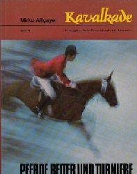 Altgayer, Mirko; Kavalkade - Band 12 - Pferde, Reiter und Turniere