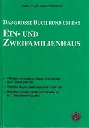 Bragi, Roman und Hans-Peter Karl:  Das große Buch rund um das Ein- und Zweifamilienhaus