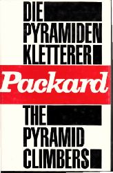 Packard, Vance: Die Pyramiden-Kletterer - The Pyramid Climbers 13.-15. tausend