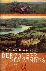 Korsukéwitz, Sabine:  Der Zauber des Windes