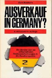 Blauhorn, Kurt: Ausverkauf in Germany? - Ein Bericht über die weitgreifenden Besitzumschichtungen in der Bundesrepublik 4., völlig neu bearb. u. erw. Aufl.