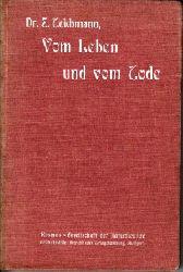 Teichmann, Ernst: Vom Leben und vom Tode - Ein Kapitel aus der Lebenskunde Kosmos, Handweiser für Naturfreunde 2. Auflage