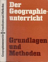 Autorengruppe: Der Geographieunterricht - Grundlagen und Methoden