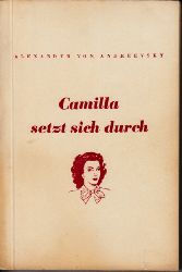 von Andreevsky, Alexander;  Camilla setzt sich durch