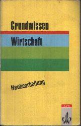 Ashauer, Günter: Grundwissen Wirtschaft Neubearbeitung