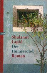 Lapid, Shulamit:  Der Hühnerdieb