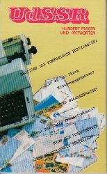 Autorengruppe; UdSSR - Hundert Fragen und Antworten
