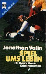 Valin, Jonathan:  Spiel ums Leben Ein Harry Stoner-Kriminalroman.