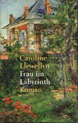Llewellyn, Caroline:  Frau im Labyrinth