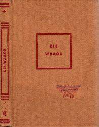 Gramsch, Alfred und Walther Vontin; Die Waage - Ein Lesebuch für das 9. uns 10. Schuljahr Westermanns Lesebuch für höhere Schulen