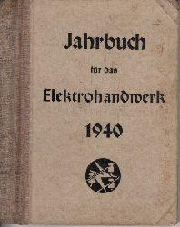 Autorengruppe; Jahrbuch für das Elektrohandwerk 1940
