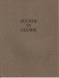 Autorengruppe; Bücher in Gefahr - Sonderbeilage zum Gutenberg-Jahrbuch 1982