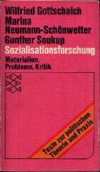 Gottschalach, Wilfried, Marina Neumann-Schönwetter und Gunther Soukup: Sozialisationsforschung Materialien, Probleme, Kritik
