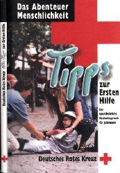 Autorengruppe; Tipps zur Ersten Hilfe - Das unentbehrliche Nachschlagewerk für jedermann