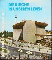 """Autorengruppe;  Die Kirche in unserem Leben - Katholisches Hausbuch """"Jahr des Herrn"""" 1979"""