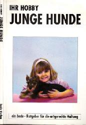 Richards, Herbert; Ihr Hobby - Junge Hunde